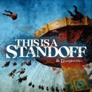 This Is A Standoff - Be Disappointed -CD Funtime/NoReason/BadMood/Infected/ToyBomb Records