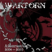 Wartorn - Aftermath Of A Severed World (2004-2010) LP - Profane Existance/Active Rebellion/4 others- Records